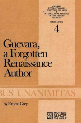 Guevara, a Forgotten Renaissance Author