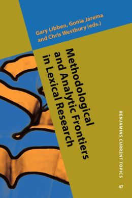 Methodological and Analytic Frontiers in Lexical Research