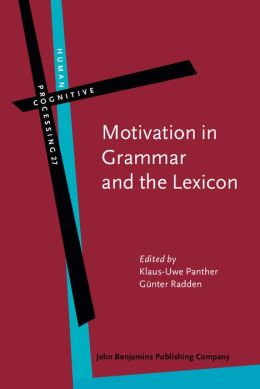 Motivation in Grammar and the Lexicon