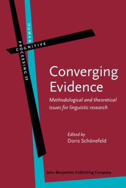Converging Evidence: Methodological and theoretical issues for linguistic research