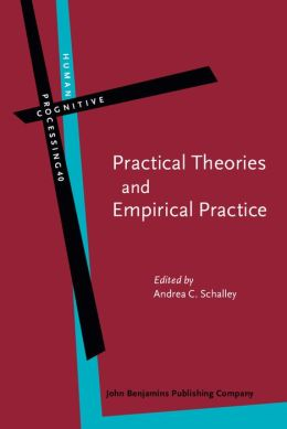 Practical Theories and Empirical Practice: A linguistic perspective