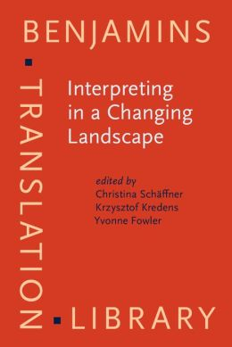 Interpreting in a Changing Landscape: Selected papers from Critical Link 6