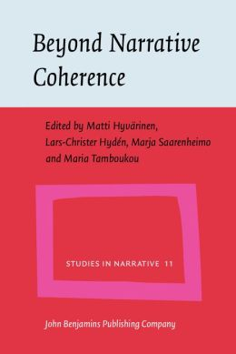 Beyond Narrative Coherence