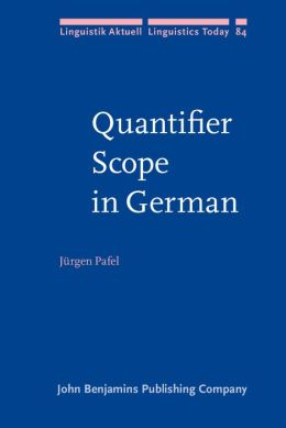 Quantifier Scope in German