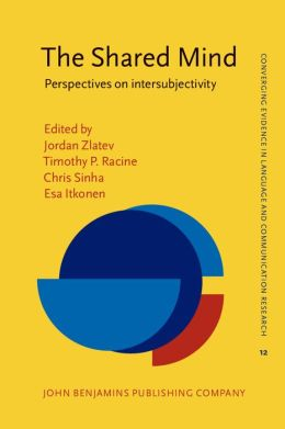 The Shared Mind: Perspectives on intersubjectivity