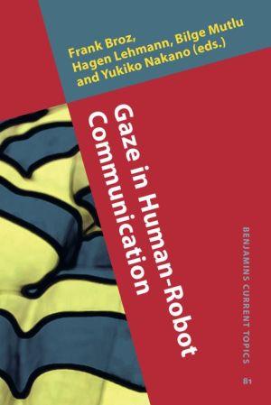 Gaze in Human-Robot Communication