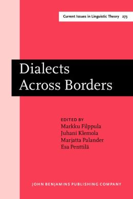 Dialects Across Borders: Selected papers from the 11th International Conference on Methods in Dialectology (Methods XI), Joensuu, August 2002