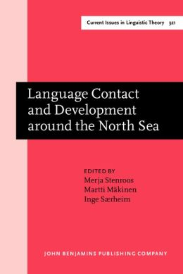 Language Contact and Development around the North Sea
