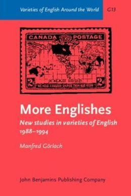 More Englishes: New studies in varieties of English 1988-1994