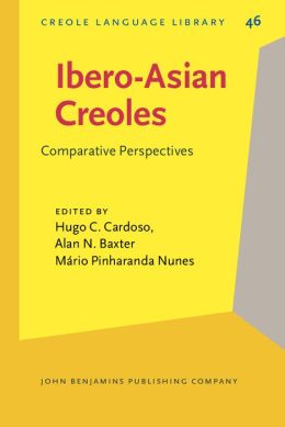 Ibero-Asian Creoles: Comparative Perspectives