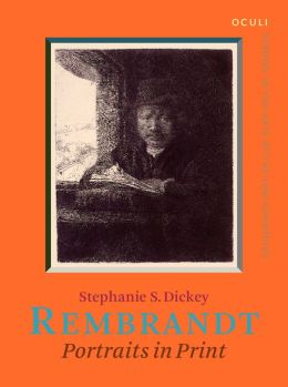 Rembrandt: Portraits in Print