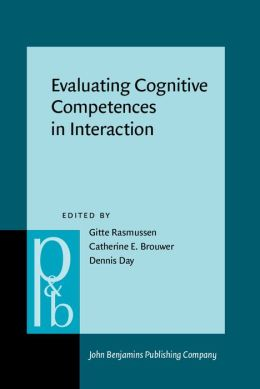 Evaluating Cognitive Competences in Interaction