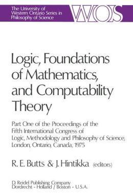 Logic, Foundations of Mathematics and Computability Theory