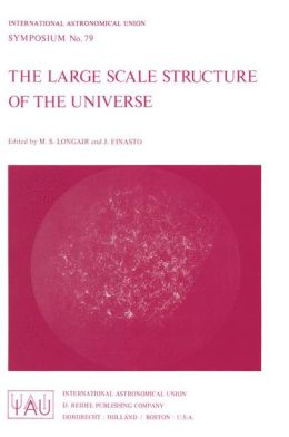 The Large Scale Structure of the Universe