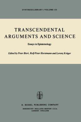 Transcendental Arguments and Science: Essays in Epistemology