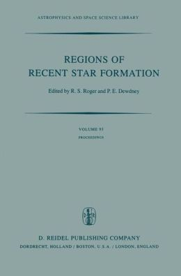 Regions of Recent Star Formation: Proceedings of the Symposium on ''Neutral Clouds near HII Regions -- Dynamics and Photochemistry'', Held in Penticton, British Columbia, June 24-26, 1981