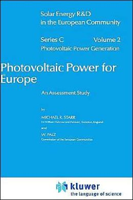 Photovoltaic Power for Europe: An Assessment Study
