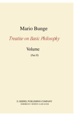 Treatise on Basic Philosophy: Volume 7: Epistemology and Methodology III: Philosophy of Science and Technology Part I: Formal and Physical Sciences Part II: Life Science, Social Science and Technology