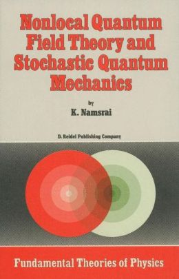 Nonlocal Quantum Field Theory and Stochastic Quantum Mechanics