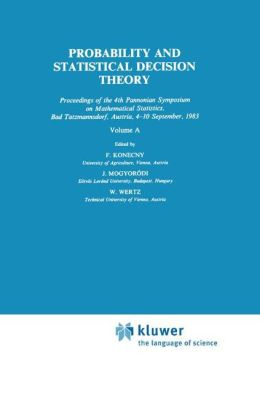 Probability and Statistical Decision Theory