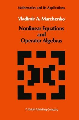 Nonlinear Equations and Operator Algebras