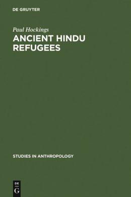 Ancient Hindu Refugees: Badaga Social History 1550-1975