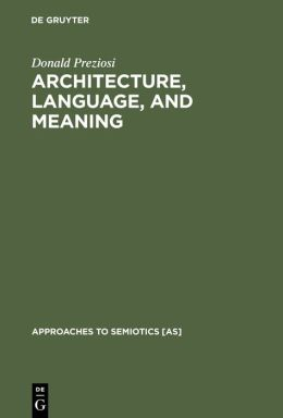 Architecture, Language and Meaning