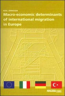 Macro-Economic Determinants of International Migration in Europe