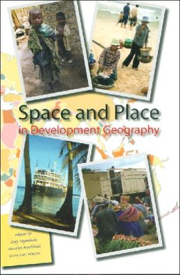 Space and Place in Development Geography: Geographical Perspectives on Development in the 21st Century