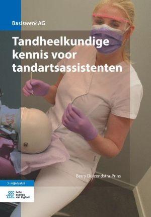 Tandheelkundige kennis voor tandartsassistenten