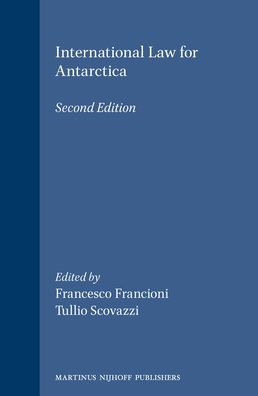 International Law for Antarctica: Second Edition