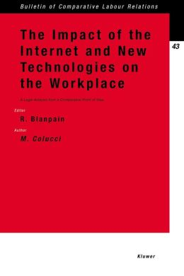 The Impact Of The Internet And New Technologies On The Workplace