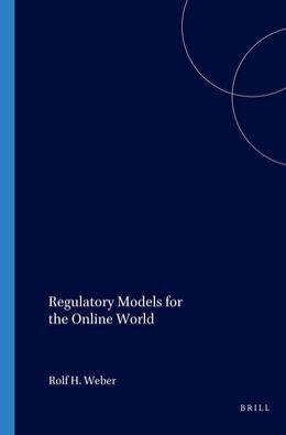 Regulatory Models for the Online World
