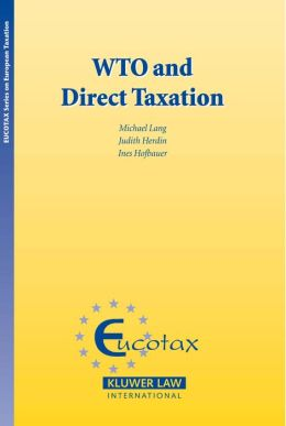 The WTO and Direct Taxation