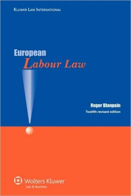 European Labour Law 12th Revised Edition