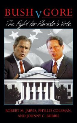 Bush v. Gore, The Fight for Florida's Vote