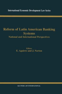 Reform Of Latin American Banking Systems