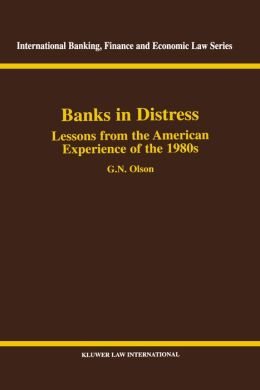 Banks In Distress Lessons From American Experiences Of The '80s