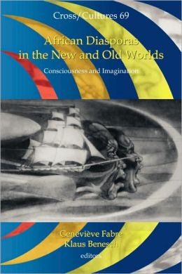 African Diasporas In The New And Old Worlds