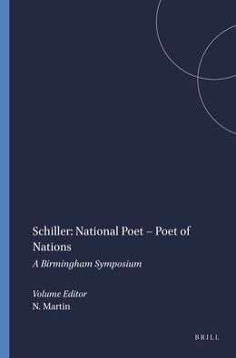 Schiller: National Poet - Poet of Nations: A Birmingham Symposium