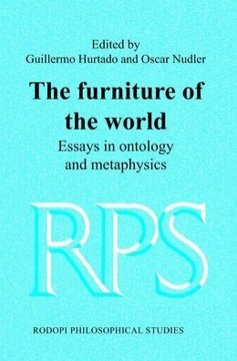 The furniture of the World: Essays in ontology and Metaphysics