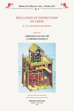 Education et instruction en Chine 2. Les formations specialisees