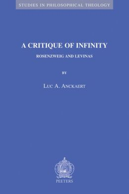 A Critique of Infinity: Rosenzweig and Levinas