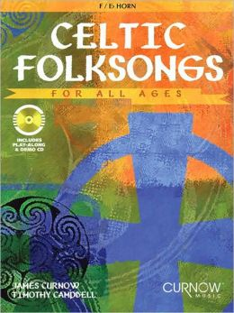 Celtic Folksongs for All Ages: F/Eb Horn