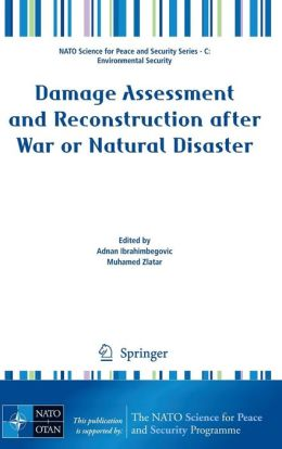 Damage Assessment and Reconstruction after War or Natural Disaster