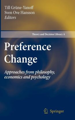 Preference Change: Approaches from philosophy, economics and psychology