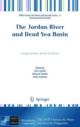 The Jordan River and Dead Sea Basin: Cooperation Amid Conflict