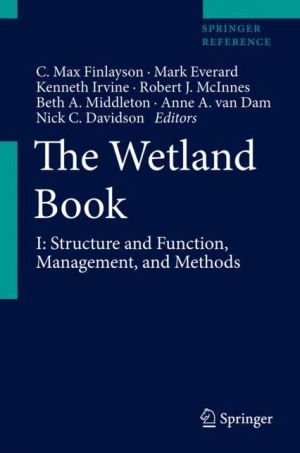 The Wetland Book: Structure, Function, Classification, Methodology and Management