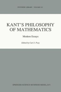 Kant's Philosophy of Mathematics: Modern Essays