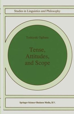 Tense, Attitudes, and Scope